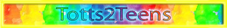 """""""Totts2Teens"""""""